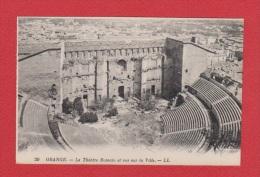 ORANGE   -- Le Théatre Romain Et Vue Sur La Ville - Orange