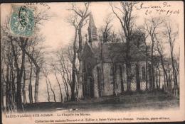 80 - SAINT VALERY Sur SOMME - La Chapelle Des Marins - 1904 - Saint Valery Sur Somme