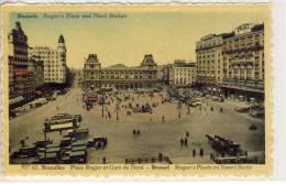 BRUSSELS - BRUXELLES, Rogier´s Plaats En Noord Statie, Place Gogier Et Gare Du Nord - Spoorwegen, Stations