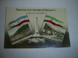 Obelisque  A La Memoire De  Napoleon  Ier Sur Le Col Du Montgenevre , De La Frontiere Franco Italienne, J'envoie Les Mei - Patriotic