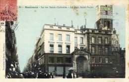 BORDEAUX - GIRONDE  (33) -  CPA ANIMEE DE 1906 - CLICHE PEU COURANT. - Bordeaux