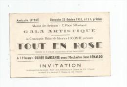 Invitation , Gala Artistique , TOUT EN ROSE , Amicale LITTRE , LILLE , 1955 , Compagnie Théâtrale Maurice Lecomte - Vieux Papiers