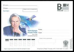RUSSIA 2014 ENTIER POSTCARD 325/1 Mint RESHETNEV SPACE ESPACE CONSTRUCTOR DESIGNER INVENTOR SATELLITE SPUTNIK TELECOM - Russia & URSS