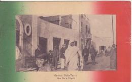 Guerra Italo-Turca. Una Via A Tripoli - Libia