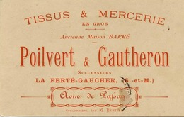 77 LA FERTE-GAUCHER - Avis De Passage POILVERT Et GAUTHERON (Tissus Et Mercerie) - Imp. G. Bertier, Coulommiers - Visitekaartjes
