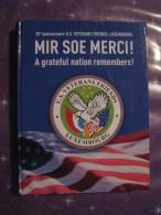 Mir Soe Merci 10e Anniversaire U.S. Vétérans Friends Luxembourg 2002 - Fuerzas Armadas Americanas
