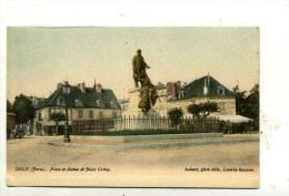 Dôle : Place Et Statue De Jules Grévy - Colorisée - Dole