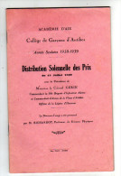 DISTRIBUTION DES PRIX 1939 COLL7GE DES GARCONS D'ANTIBES - Diploma's En Schoolrapporten