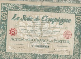LA SOIE DE COMPIEGNE - ACTION DE 100 FRANCS -1926 - Textile
