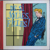 Minus Walter  - De Si Jolies Filles - BD EO - Livres, BD, Revues