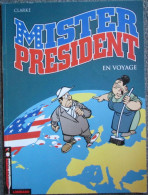 Clarke - Mister President - BD EO Hors Commerce Couverture Souple - Livres, BD, Revues