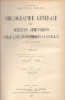 BIBLIOGRAPHIE GENERALE DES SCIENCES JURIDIQUES DE 1800 A 1925-1926 A. GRANDIN AN 1926 TOMES 2 ET 3 TBE