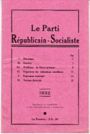 Le Parti Républicain Socialiste - Bulletin 1932 - Aristide Briant - Maurice VIOLLETTE - Paul Painlevé - Diisidents SFIO - Other