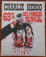 Charlie Hebdo N° 107 Du 4 Décembre 1972 Couverture CABU  + Wolinski  Reiser Delfeil De Ton Willem - Magazines Et Périodiques