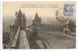 11 - Cité De Carcassonne - Intérieur Des Remparts(côté Sud) - LE THÉATRE - éd. Maison Du Sire De Trencavel - 1932 - Carcassonne