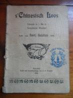 S' Chinesisch Loos (Ferd. Bastian) De 1903 (Dialeht Alsacien ?) - Theater & Scripts