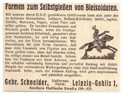 Original Werbung - 1925 - Gießen Von Bleisoldaten , Gebr. Schneider , Gießformfabrik In Leipzig , Blei , Spielzeug !!! - Zinnsoldaten
