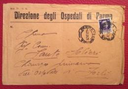 PARMA 1931- BUSTA  PUBBLICITARIA  DIREZIONE DEGLI OSPEDALI DI PARMA - INDIRIZZATA AL GRANDE CHIRURGO SANTE SOLIERI  A FO - Werbepostkarten
