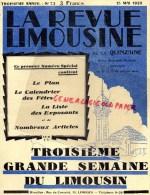 87-19-23- LIMOGES - LA REVUE LIMOUSINE - RARE N° SPECIAL 3EME GRANDE SEMAINE DU LIMOUSIN- 15 MAI 1929-DEMERLIAC- GARE- - Historical Documents