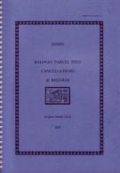 RAILWAY PARCEL POST CANCELLATIONS OF BELGIUM (Catalogue Des Oblitérations Chemin De Fer Belge) - Bélgica