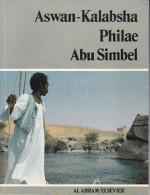 ASWAN-KALABSHA, PHILAE, ABU SIMBEL Texte Et Photos De A. Van Der Heyden, Ed; Al Ahram/Elsevier, Anglais/Français/Alleman - Tourisme