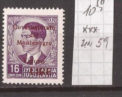 1942  ITALIA OCCUPAZIONE MONTENEGRO CRNA GORA OVERPRINT ROUGE NEVER  HINGED - 9. WW II Occupation (Italian)