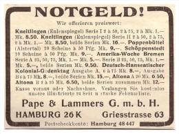 Original Werbung - 1925 - Notgeld , Pape & Lammers GmbH In Hamburg , Griesstrasse !!! - [11] Collections