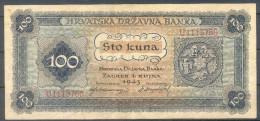 Croatia – NDH 100 Kuna 1943 Very Fine; P 11 - Kroatien