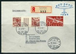 Suisse-Recommandée-Pro Aero 1946 -Locarno 23.V.46 Pour La Chaux-de-Fonds - Svizzera