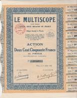 LE MULTISCOPE - ACTION DE DEUX CENT CINQUANTE FRANCS - 1932 - Cinéma & Théatre