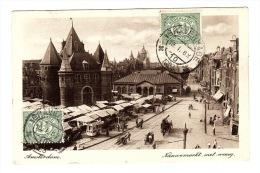 AMSTERDAM - Nieuwemarkt Met Waag - Ed. M. A. F. Rotterdam - Amsterdam