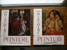 HISTOIRE DE LA PEINTURE, Par Raymond COGNIAT,  Ed. Fernand Nathan En 2 Tomes, 1954, Parfait état. - Art
