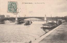 SAINT-DENIS (Seine Saint-Denis) - Le Pont De L'Ile - Saint Denis