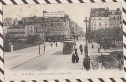 L120 76 LE HAVRE  LA PLACE GAMBETTA ET LA RUE DE PARIS 1904 2 SCANS - Le Havre
