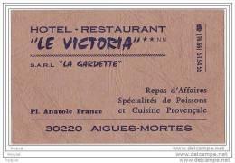 CARTE DE VISITE RESTAURANT    LE VICTORIA   PLACE ANATOLE FRANCE  30 220 AIGUES MORTES - Cartes De Visite