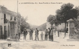 LE PERTHUS + BORNE FRONTIERE ET DOUANE ESPAGNOLE - France