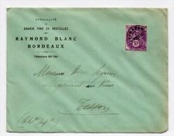ENVELOPPE COMMERCIALE De BORDEAUX (GIRONDE) Avec PREOBLITERE N°62 TYPE BLANC - VINS / ALCOOL / BOISSON - Storia Postale