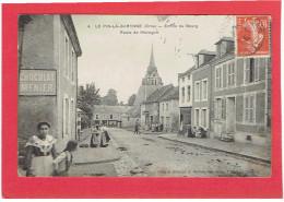 LE PIN LA GARENNE 1910 ENTREE DU BOURG ROUTE DE MORTAGNE CARTE EN BON ETAT - Autres Communes