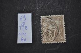 Numéro 69 Oblitéré TTB - 1876-1878 Sage (Typ I)