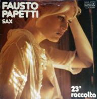 * LP *  FAUSTO PAPETTI - 23a RACCOLTA (Holland 1977 EX-!!!) - Instrumentaal