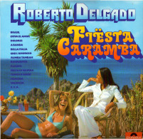 * LP *  ROBERTO DELGADO - FIESTA CARAMBA (Holland 1977 EX!!!) - Instrumentaal