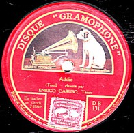 78 Trs - 30 Cm - DISQUE GRAMOPHONE  DB 131 - état TB -  ENRICO CARUSO Ténor -  Addio - Musica Proibita - 78 Rpm - Gramophone Records