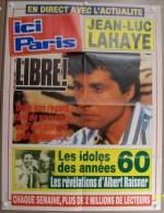 COLLECTIONNEZ LES AFFICHES PRESSE PUBLICITE ICI PARIS 57X75cm JEAN LUC LAHAIE LIBRE LES REVELATIONS D�ALBERT RAISNER