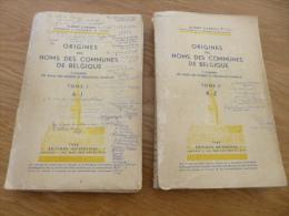 Origines des Noms des Communes de Belgique. 2 tomes. Albert Carnoy.  1949. noms des rivi�res et hameaux.
