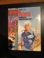 Bernard Prince - Hors Série - D´hier Et D´aujourd´hui - De Hermann Et Greg - EO - Bernard Prince