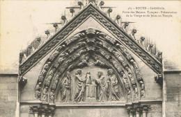 CATHÉDRALE De ROUEN (Seine Maritime) Porte Des Maçons, Tympan: Présentation De La Vierge Et De Jésus Au Temple - 1909 - - Rouen