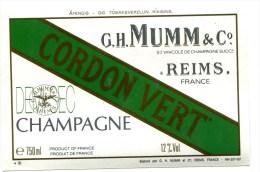 Etiquette Champagne  MUMM  Reims  Cordon  Vert Demi Sec  A  VOIR  !!!!!!! - Advertising