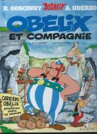 Astérix 23. Obélix Et Compagnie  René Goscinny Albert Uderzo Hachette Mai 2008    état NEUF - Astérix