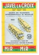 Horaires De Départ Aux Terminus 1961 Tramways/Bus S.T.I.B./M.I.V.B. / Pub Javel La Croix / Mir / Bref - Europe