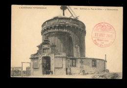 Auvergne Sommet Du PUY DE DOME : L'observatoire Avec Cachet Du 16 08 1908 - Other Municipalities